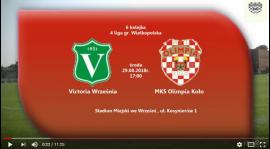 SENIORZY: Victoria Września - MKS Olimpia Koło 29.08.2018 [VIDEO]