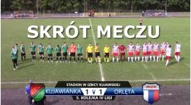 VIDEO: Skrót meczu Kujawianka Izbica Kujawska 1:1 Orlęta