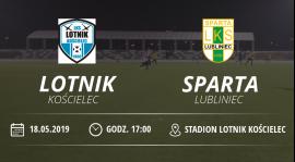 "Lotnik Kościelec vs LKS ""Sparta"" Lubliniec"