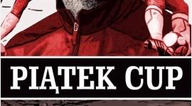 Aktualizacja - PIĄTEK CUP 1-3 maja 2018 r.