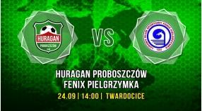 Huragan Proboszczów - Fenix Pielgrzymka