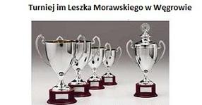 Juniorzy na turnieju im. Leszka Morawskiego w Węgrowie.
