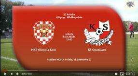 SENIORZY: MKS Olimpia Koło - KS Opatówek 07.10.2018 [VIDEO]