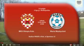 SENIORZY: MKS Olimpia Koło - Warta Międzychód 23.03.2019 [VIDEO]