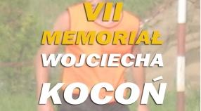 VII MEMORIAŁ Wojciecha Kocoń - zbiórka 10:15.