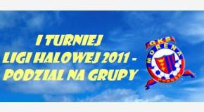 Liga Halowa 2011 - podział na grupy...
