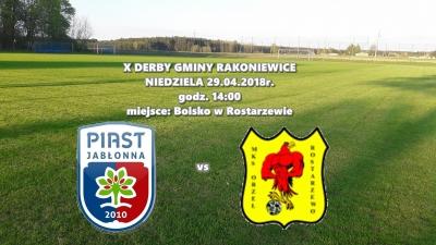 JUBILEUSZOWE 10 DERBY: Orzeł Rostarzewo - Piast Jabłonna