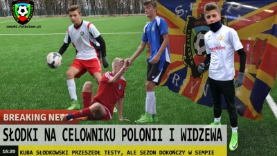 Kuba Słodkowski przeszedł testy w Widzewie i Polonii!