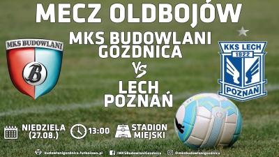 Starcie oldbojów: Budowlani Gozdnica - Lech Poznań