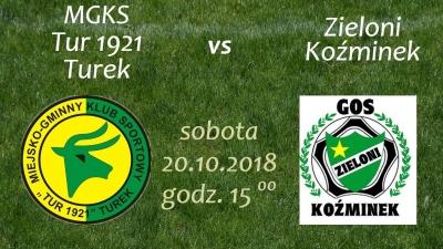 Zaproszenie na mecz Tur 1921 Turek- Zieloni Koźminek.