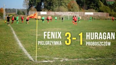 Fenix Pielgrzymka 3-1 Huragan Proboszczów