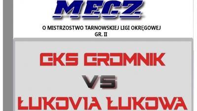 GKS Gromnik - Łukovia Łukowa
