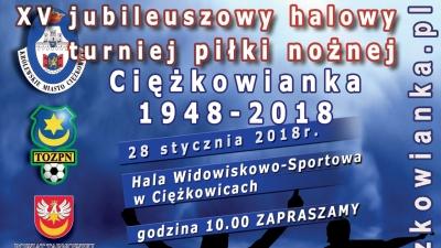 28 stycznia Halowy Turniej Piłki Nożnej - Ciężkowianka 1948-2018