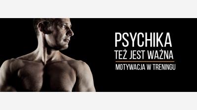 Psychika też jest ważna!