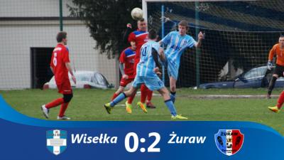Wisełka 0-2 Żuraw
