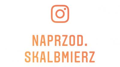 Naprzód Skalbmierz na Instagramie