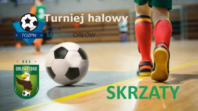 Liga Małych Orłów w Tarnowie - SKRZATY