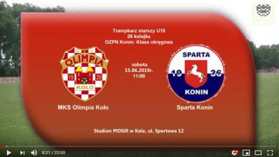 ROCZNIK 2004: MKS Olimpia Koło - Sparta Konin 15.06.2019 [VIDEO]