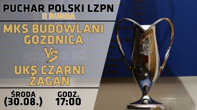 Z Żaganiem w II rundzie Pucharu Polski