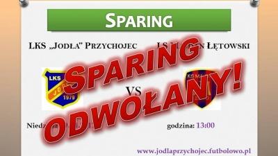 Sparing z KS Majdan Łętowski odwołany