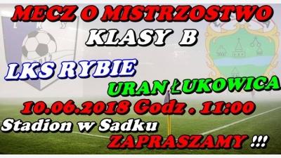 Mecz o Mistrzostwo Klasy B !!!