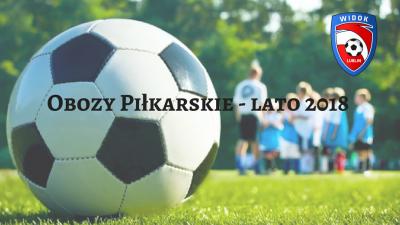 Terminy obozów piłkarskich!!