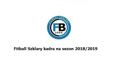 Kadra Fitball Szklary na sezon 2018/2019