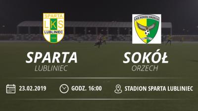 "Sparing LKS ""Sparta"" Lubliniec vs Sokół Orzech"