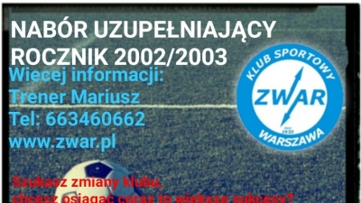 UWAGA !!! NABÓR UZUPEŁNIAJĄCY ROCZNIK 2002/2003