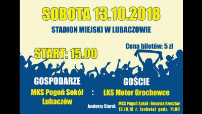 X kolejka: MKS Pogoń Sokół Lubaczów - LKS Motor Grochowce