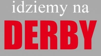 DERBY i... wszystko jasne?