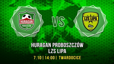Huragan Proboszczów - LZS Lipa