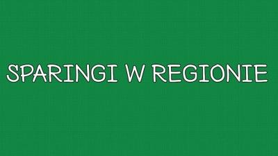 Sparingi w regionie – weekend 18/19 marca