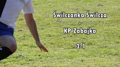 Świlczanka Świlcza - KP Zabajka 3-1