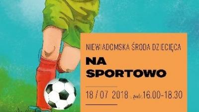 Niewiadomska Środa Dla Dzieci - na sportowo.