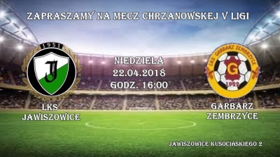 Zapraszamy kibiców LKS Jawiszowice na 21 kolejkę V ligi Chrzanów !!!