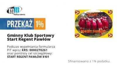 1% - Dla GKS START-REGENT Pawłów.