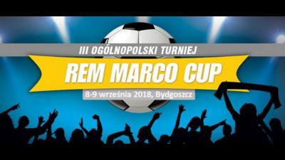Przed nami Rem Marco Cup 2018