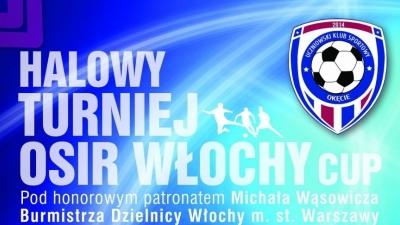 2007 B - TURNIEJ OSiR WŁOCHY CUP 09.12.2017