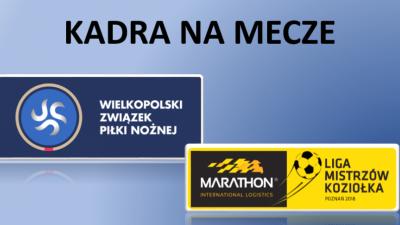 Kadra na mecze lig Koziołka i WZPN - 19 maja 2018 r.