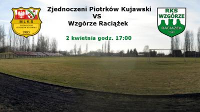 Zapowiedź 19. kolejki: Zjednoczeni Piotrków Kujawski vs Wzgórze Raciążek