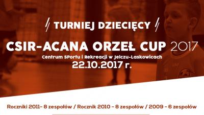 CSiR-ACANA ORZEŁ CUP 2017 - 22 października - powołania