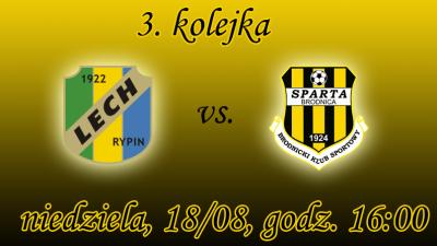 3. kolejka: Lech Rypin vs. Sparta