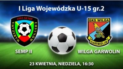SEMP Il - WILGA GARWOLIN - powołania na mecz