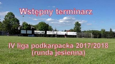 Wstępny terminarz IV liga 2017/2018
