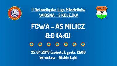 II DLM wiosna 2017 - 5 kolejka - AS Milicz (22.04.2017)