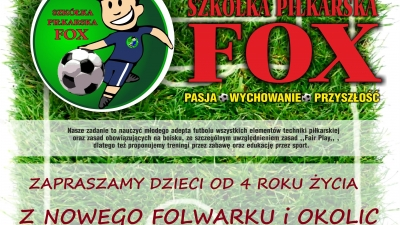 Nabór do Szkółki Piłkarskiej Fox Nowy Folwark !!!