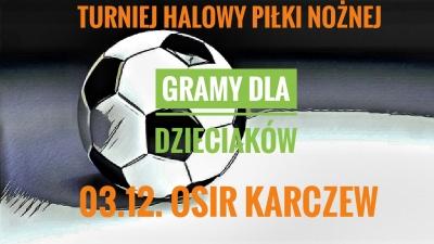 """2007 B - TURNIEJ """"GRAMY DLA DZIECIAKÓW"""" 03.12.2017"""