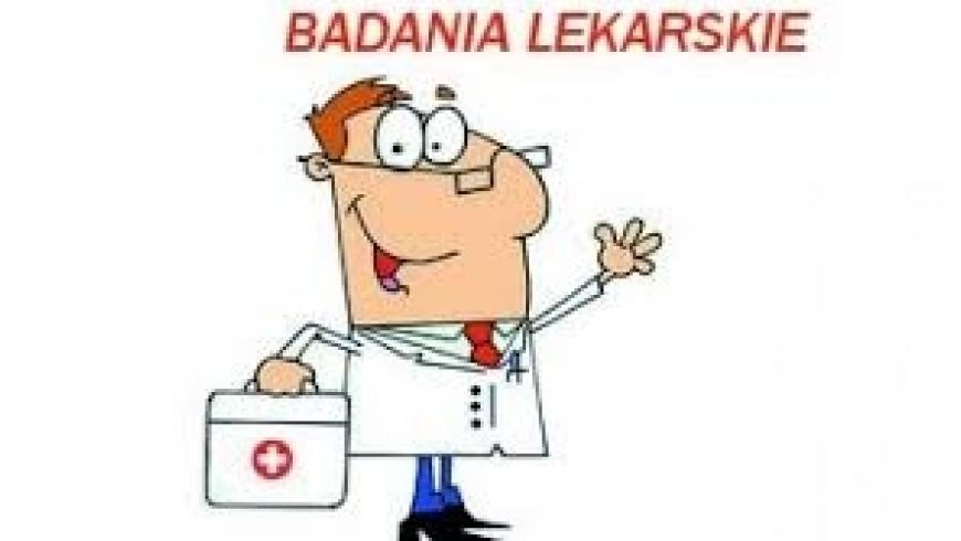 Badania lekarskie !!!!!!!!!!!!!!!!!
