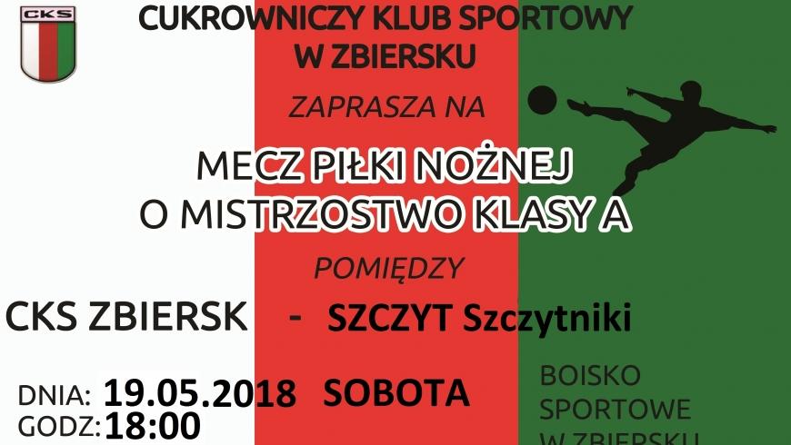 Mecz z Szczytnikami w sobotę 19.05 o godzinie 18:00 na boisku w Zbiersku